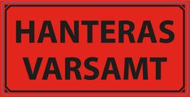 """Varningsetikett """"Hanteras Varsamt"""" 50x100mm"""