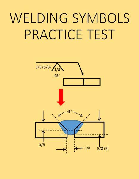 Welding Symbols Practice Test