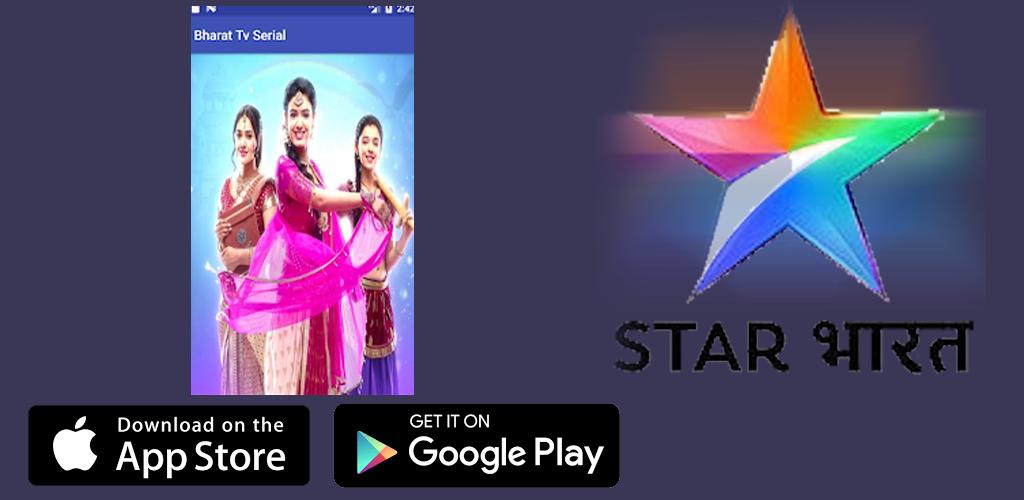 Download New Star Bharat TV Serials : Free Live HD Tips APK