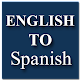 English To Spanish Translator & Dictionary for PC-Windows 7,8,10 and Mac