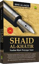 Shaid Al-Khatir: Nasihat Bijak Penyegar Iman | RBI