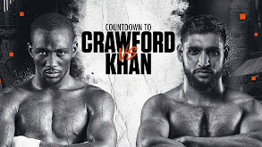 Countdown to Crawford vs. Khan thumbnail