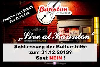 Plakat. Auf Foto der Club-Fassade: «Petition zum Erhalt des Barinton», «Schliessung der Kulturstätte zum 31.12.2019? Sagt NEIN!».