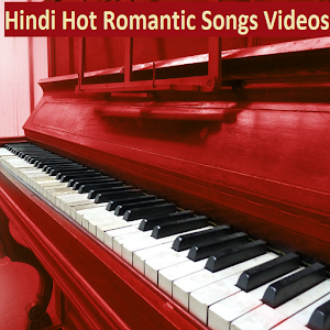 Hindi Hot Romantic Songs Videos