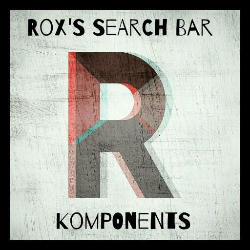Rox's Search Bar Komponents