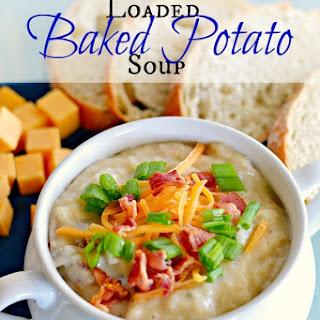 Loaded Baked Potato Soup.