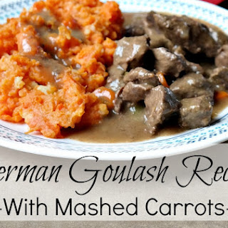 German Goulash Recipe – With Mashed Carrots
