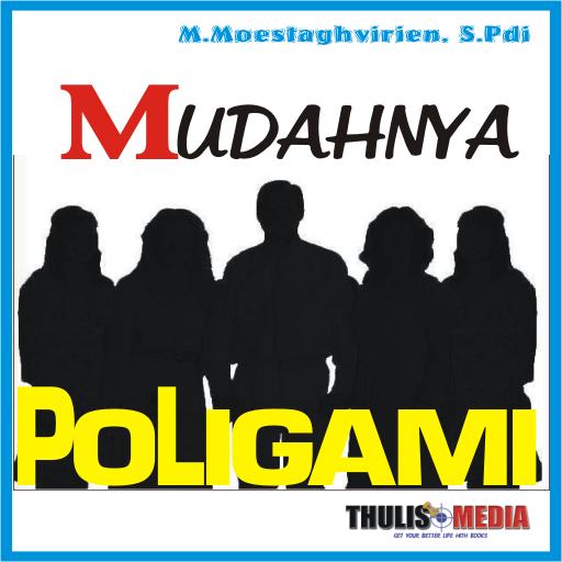MUDAHNYA BERPOLIGAMI