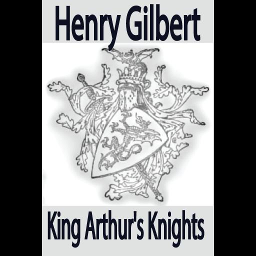 King Arthur S Knights By Henry Gilbert Free Ebook Aplikacie V Sluzbe Google Play