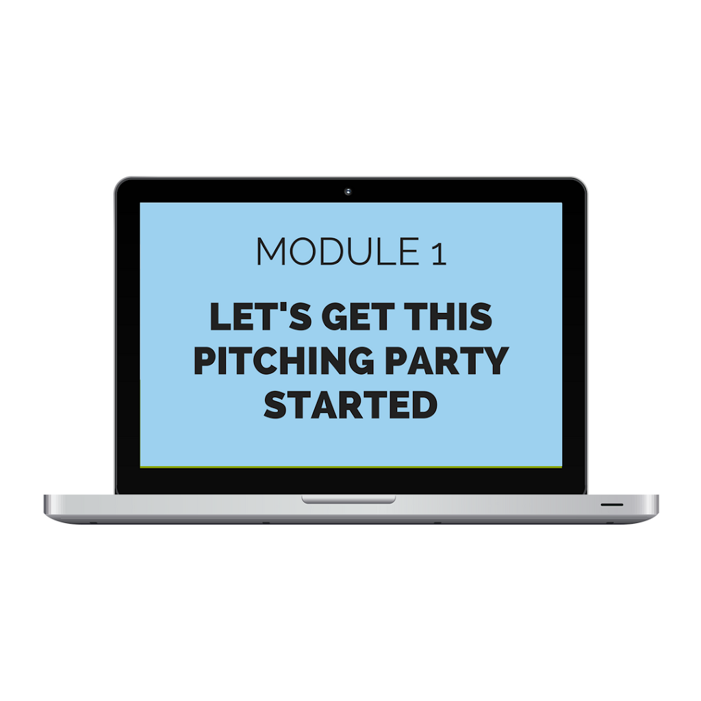 Module 1: Let's get this pitching part started