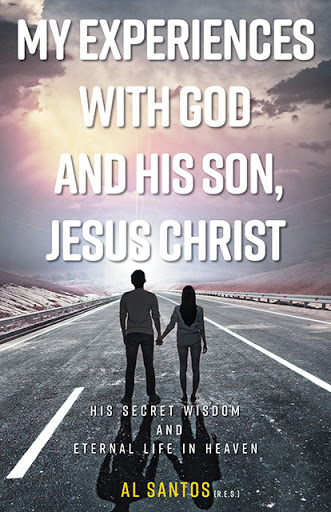 My Experiences with God and his Son, Jesus Christ cover