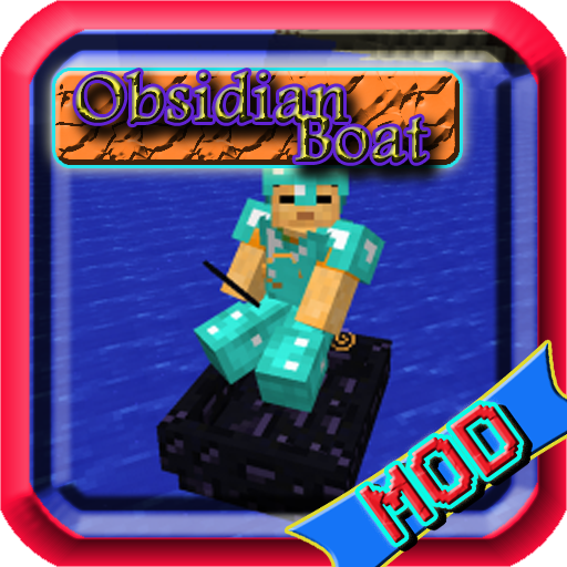Obsidian Boat MCPE Mods Guide