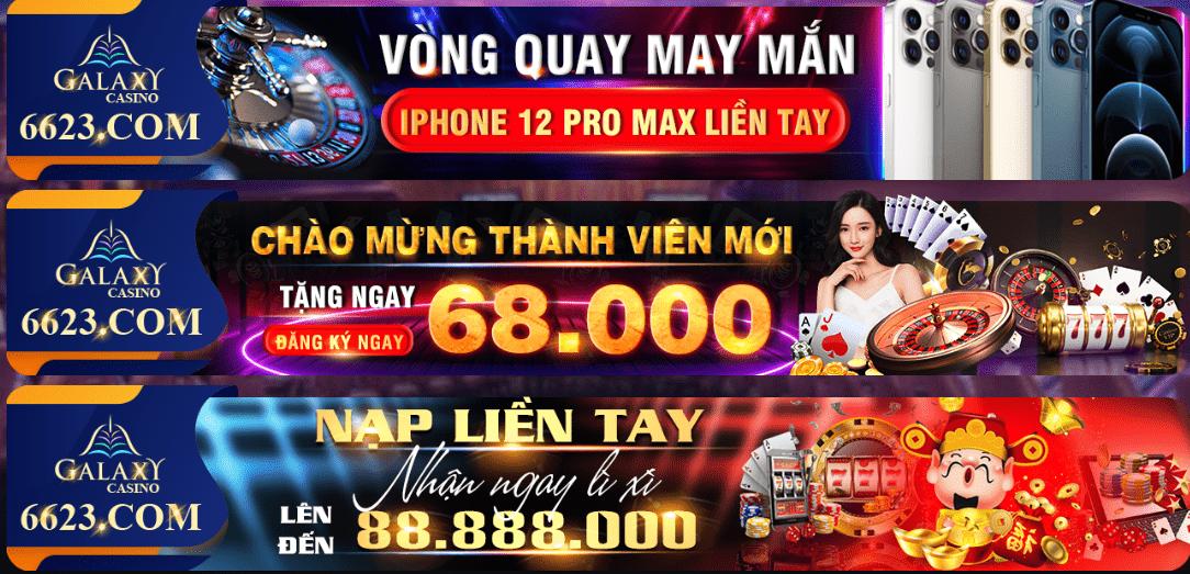 Galaxy Casino khuyến mãi