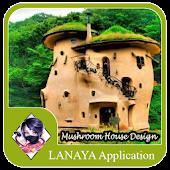 Mushroom House Design