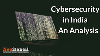 Cybersecurity in India - An Analysis