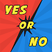 Yes Or No - Funny Ask and Answer Questions game icon