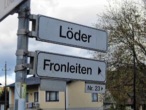 Photo: Wir parken in Löder beim Lagerhaus und gehen zunächst Richtung Fronleiten.