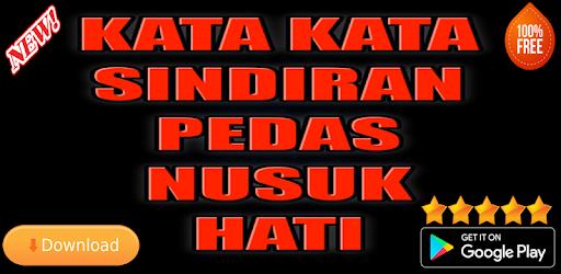 Kata Kata Sindiran Pedas Nusuk Hati By Kata Kata Top Rating More Detailed Information Than App Store Google Play By Appgrooves Books Reference 1 Similar Apps 26 Reviews