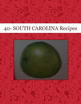 40- SOUTH CAROLINA Recipes