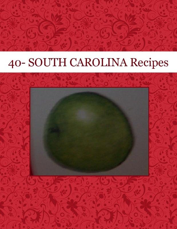 40- SOUTH CAROLINA Recipes