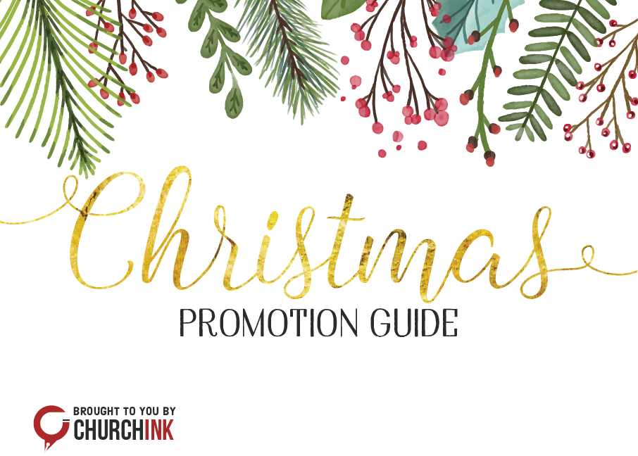 Christmas Service Promotion Guide by ChurchINK.com