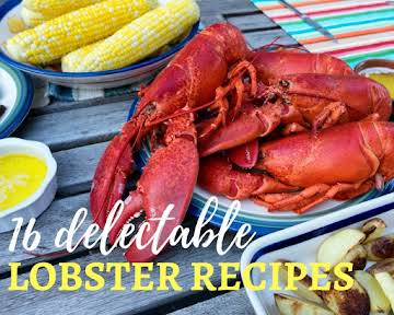 16 Delectable Lobster Recipes