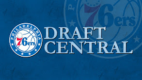 Draft Central: Sixers thumbnail