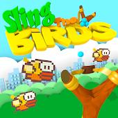 Sling The Birds