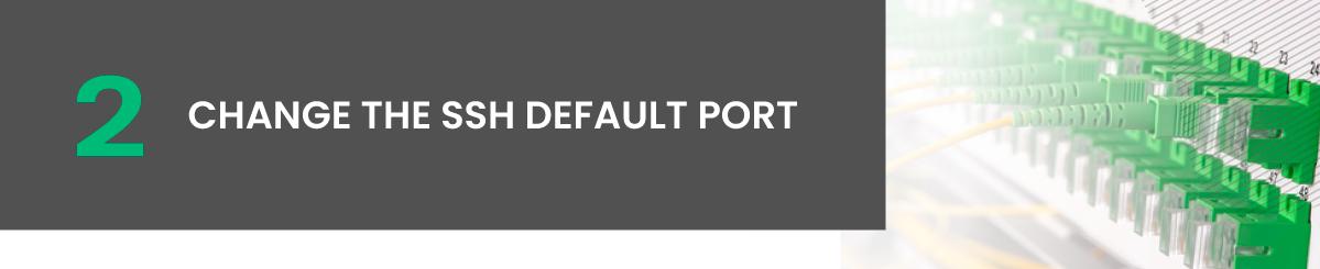 Change the SSH Default Port