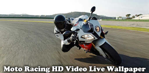 Moto Racing Hd Video Wallpaper Apps On Google Play