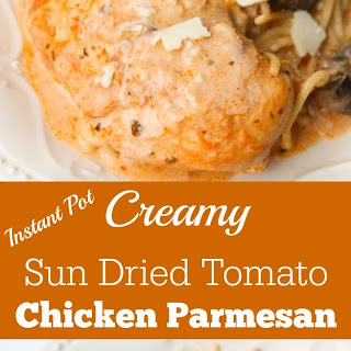 Instant Pot Creamy Sun Dried Tomato Chicken Parmesan.