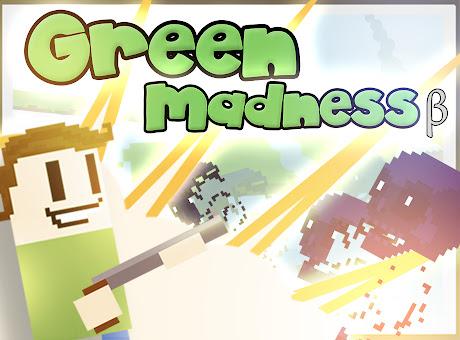 Green Madness