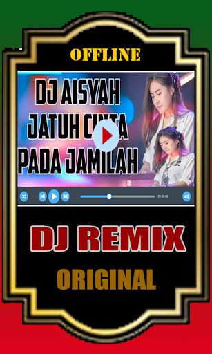 Dj Aisyah Jatuh Cinta Pada Jamilah Offline 1.0 screenshots 6