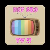 Unduh HeyBro Tv Gratis