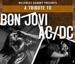 A tribute to Bon Jovi and AC/DC - Hillcrest Quarry : Hillcrest Quarry