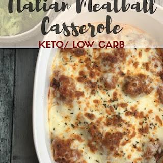Italian Meatball Casserole {Keto/Low Carb}.