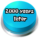 2000 Years Later Button 25.0