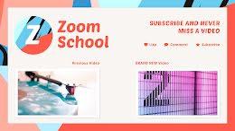 Zoom School - YouTube Outro item