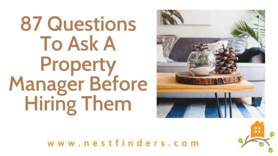 87 Questions To Ask A Property Manager Before Hiring Them