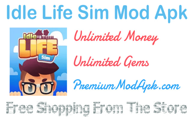 Idle Life Sim Mod