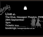 Seb Goldswain Live at the Dive, Hexagon Theatre : Hexagon Theatre