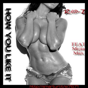 single download-How you like it Upload Your Music Free