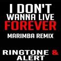 I Dont Wanna Live Marimba Tone icon