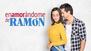 Enamorándome de Ramón thumbnail