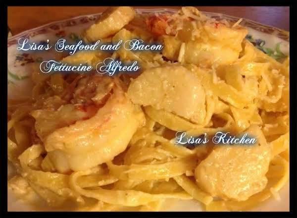 Lisa's Seafood And Bacon Fettuccine Alfredo Recipe