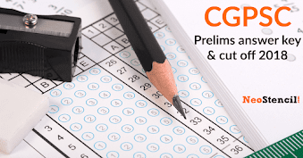 CGPSC Prelims Answer key 2019 | Question Paper, Answers and Cut-off