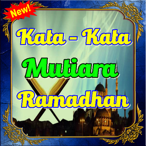 Kata Kata Mutiara Ramadhan Indah Penuh Berkah Android Aplikasi