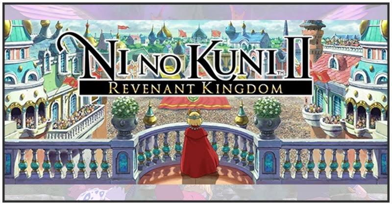 [Ni no Kuni 2] แนะนำดันเจี้ยนและระบบต่อสู้!