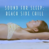 Sound for Sleep: Beach Side Chill