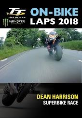TT On-Bike Laps 2018: Dean Harrison: Superbike Race